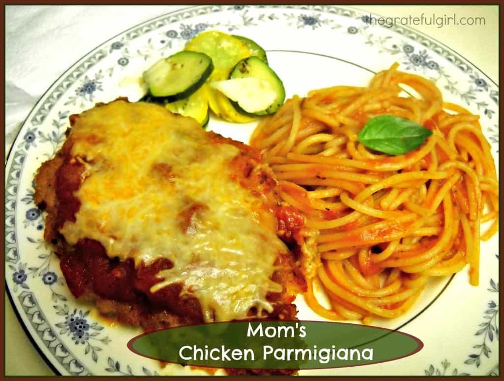 Mom's Chicken Parmigiana | The Grateful Girl Cooks!