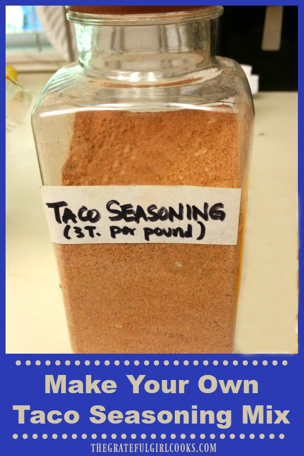 It's easy to make a large batch of taco seasoning mix - the perfect Mexican spices for ground beef, chicken or pork to use in tacos, taco salads, etc.