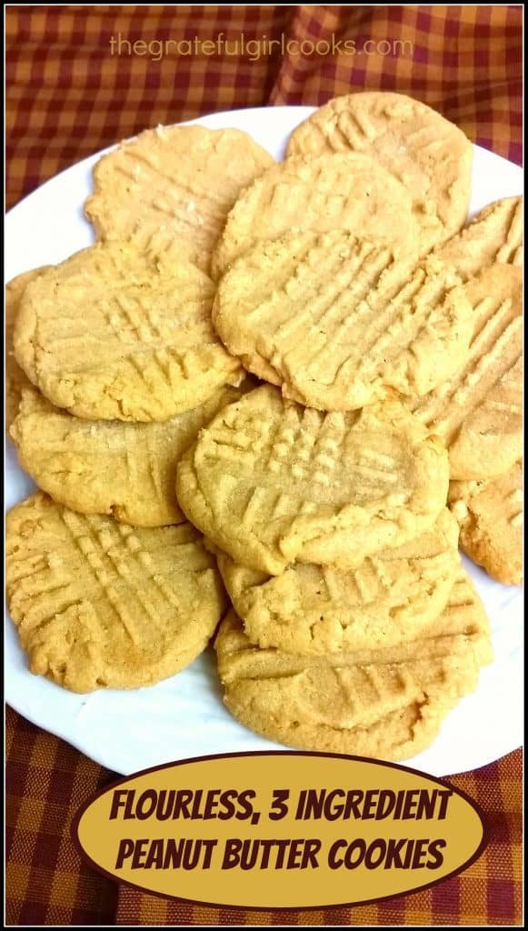 Flourless, 3 Ingredient Peanut Butter Cookies / The Grateful Girl Cooks!