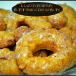 Glazed Pumpkin Buttermilk Doughnuts
