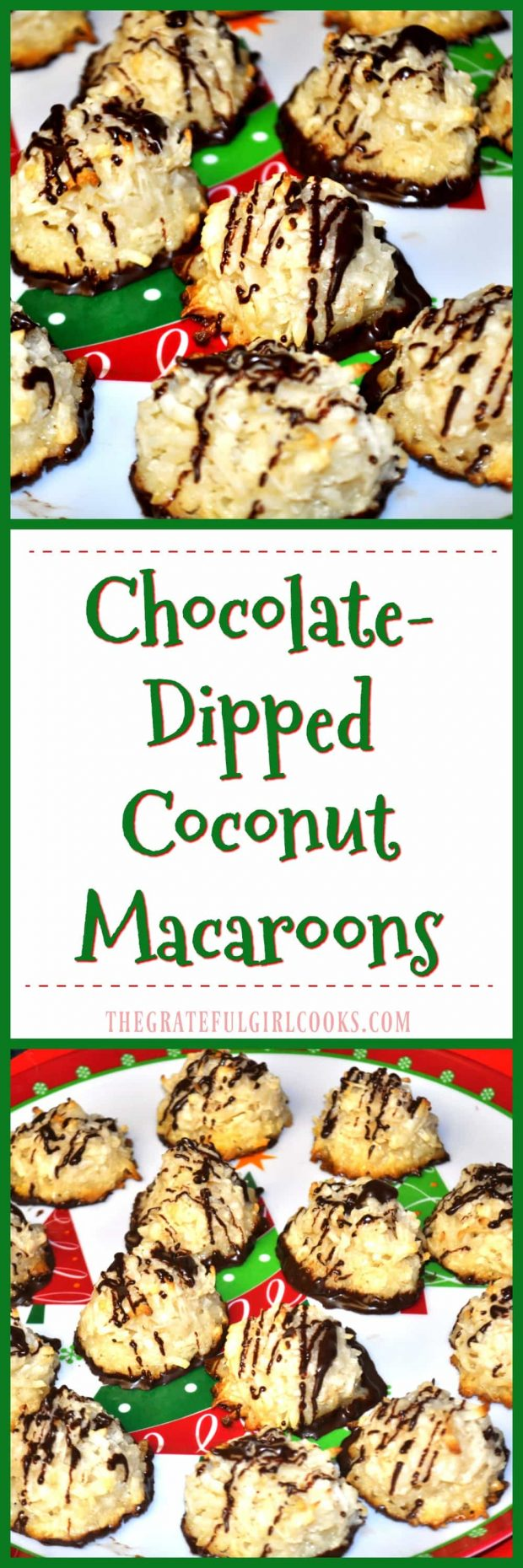 Chocolate-Dipped Coconut Macaroons / The Grateful Girl Cooks!