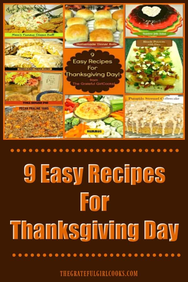 9 Easy Recipes For Thanksgiving Day!