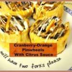Cranberry-Orange Pinwheels With Citrus Sauce