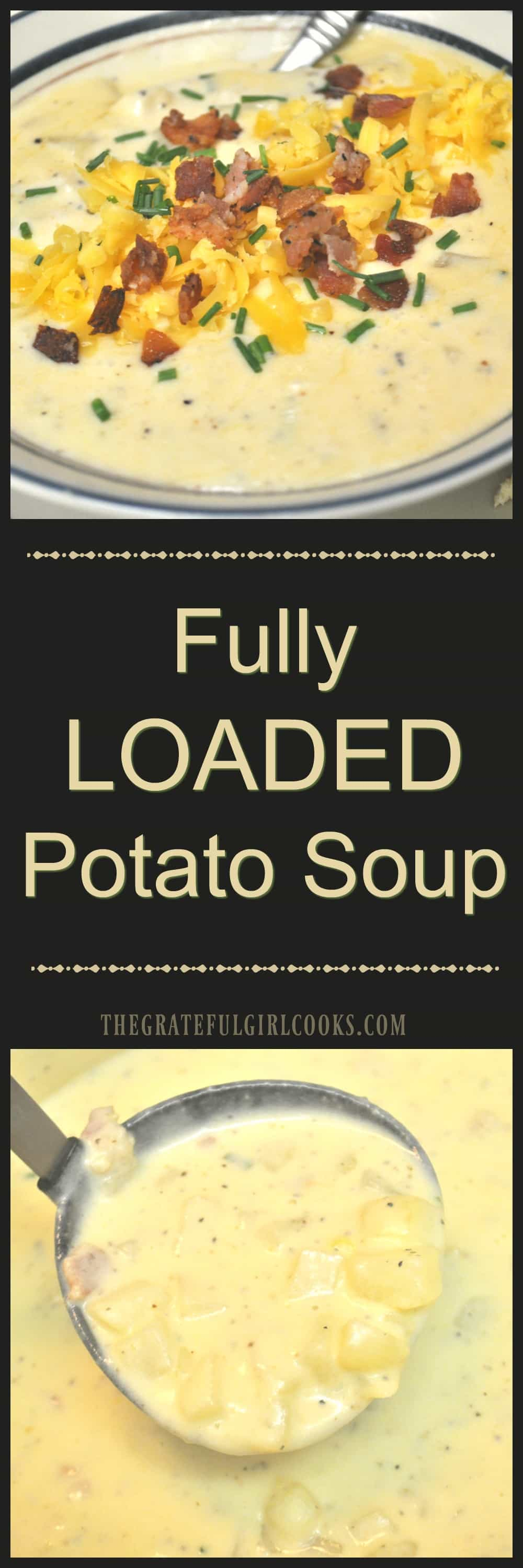 Fully Loaded Potato Soup / The Grateful Girl Cooks!
