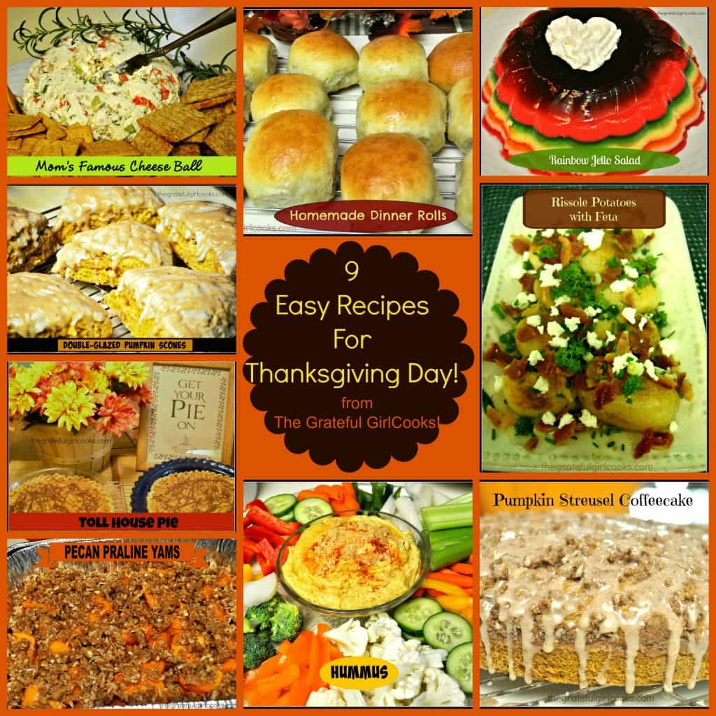 9 Easy Recipes For Thanksgiving Day / The Grateful Girl Cooks!