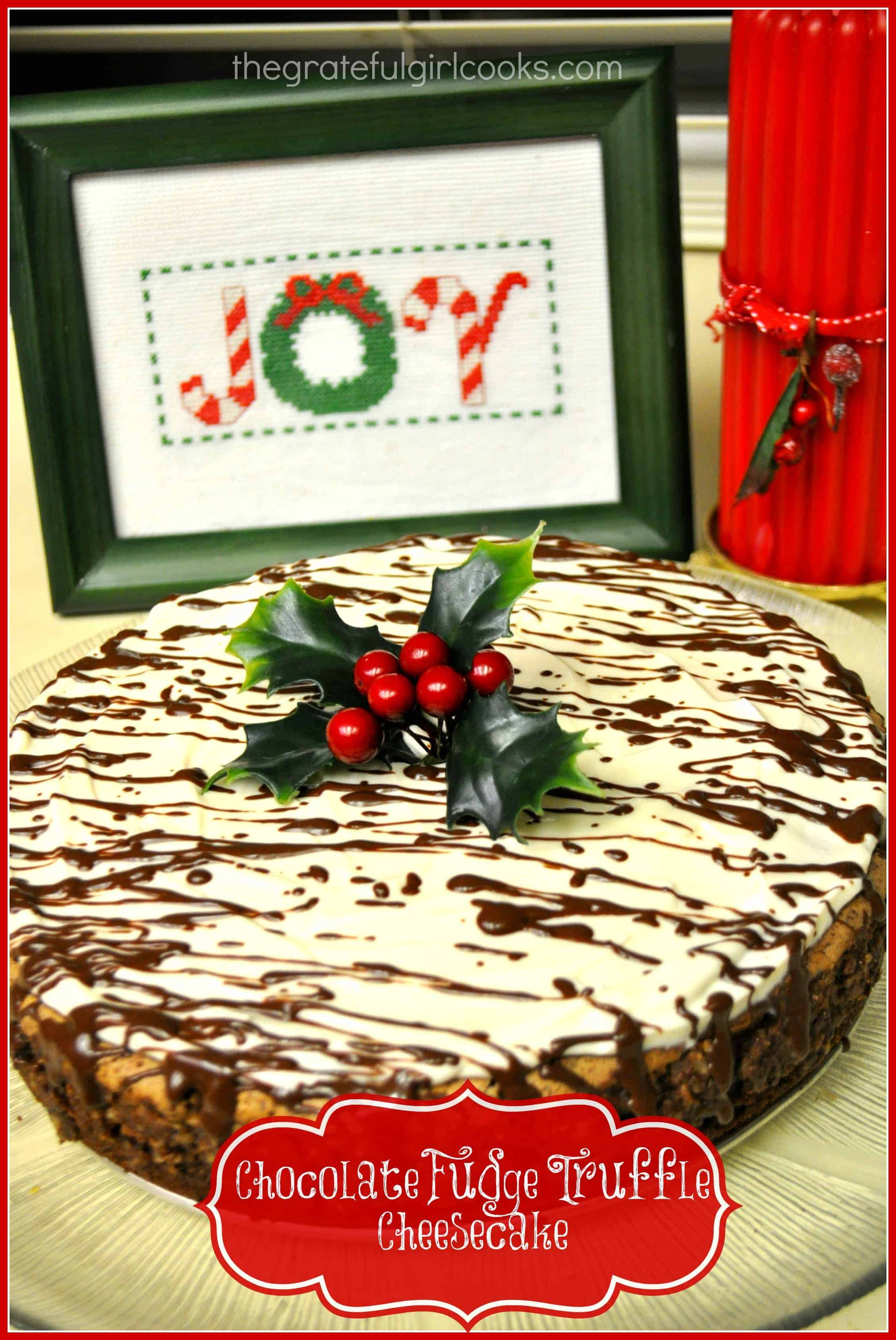 Entertaining for the holidays? You will LOVE this creamy Chocolate Fudge Truffle Cheesecake with chocolate graham cracker crust and chocolate drizzle garnish!
