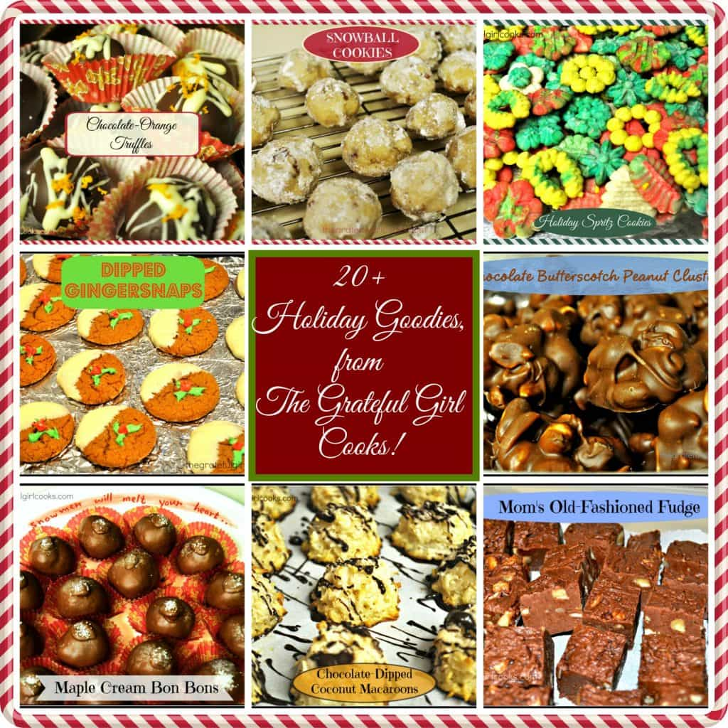 Holiday Goodies Collection / The Grateful Girl Cooks!