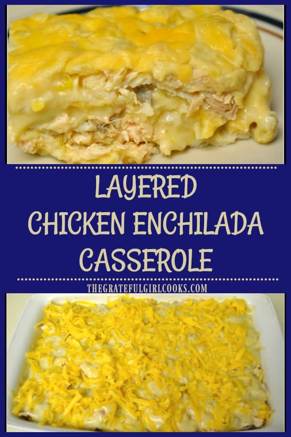 It's easy to make this yummy layered chicken enchilada casserole, filled with chicken, corn tortillas, creamy sauce, onions, green chiles, and cheddar cheese.