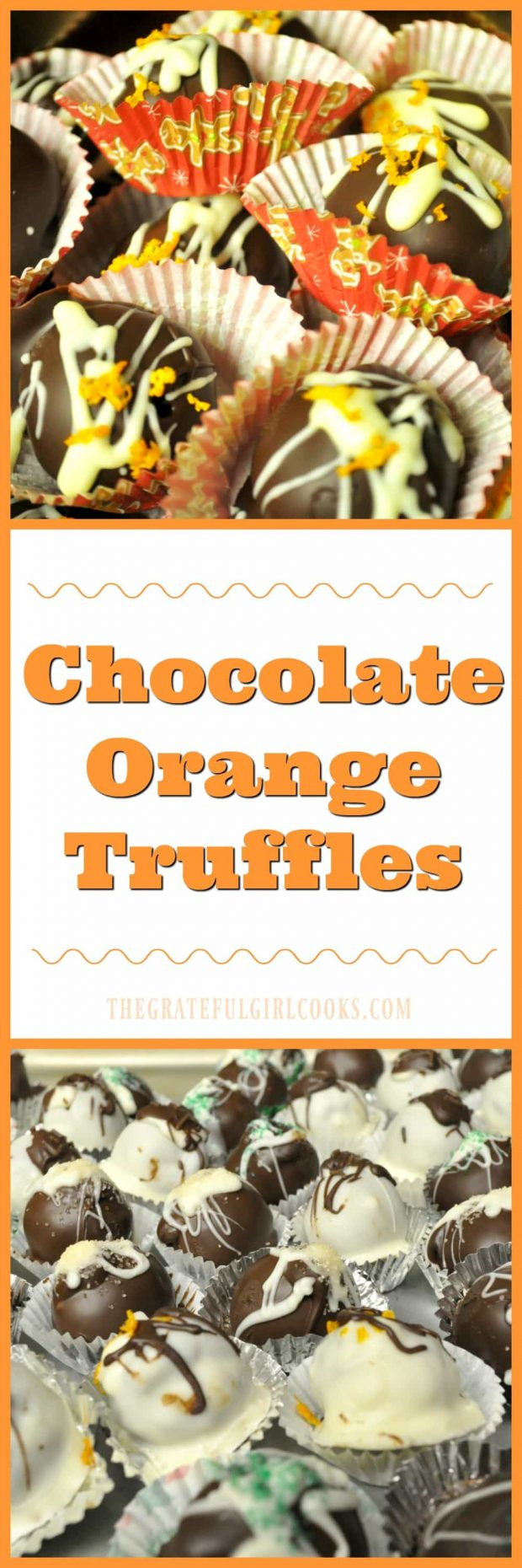 Chocolate-Orange Truffles / The Grateful Girl Cooks! Chocolate Orange Truffles are delicious treats to enjoy during the holidays! Creamy orange flavored chocolate centers, dipped in chocolate to cover. YUM!