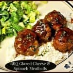BBQ Glazed Cheese & Spinach Meatballs