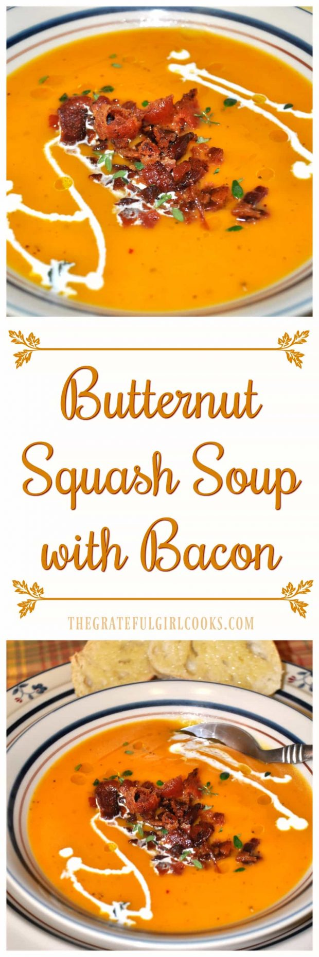 Butternut Squash Soup with Bacon / The Grateful Girl Cooks!
