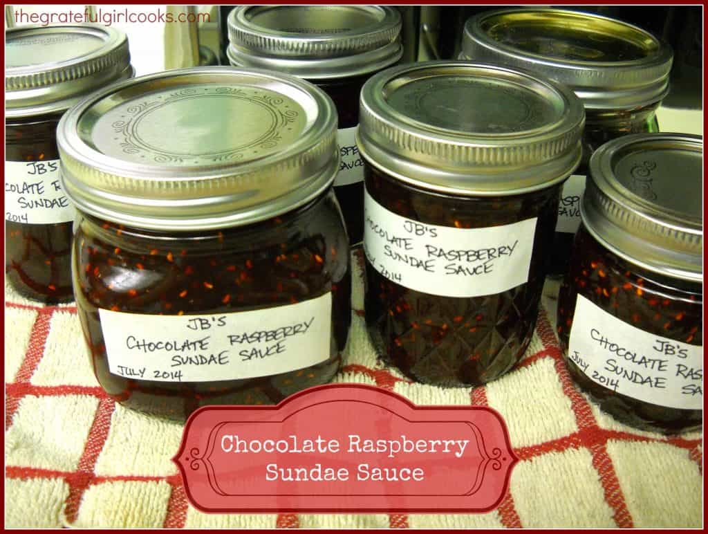 Chocolate Raspberry Sundae Sauce / The Grateful Girl Cooks!