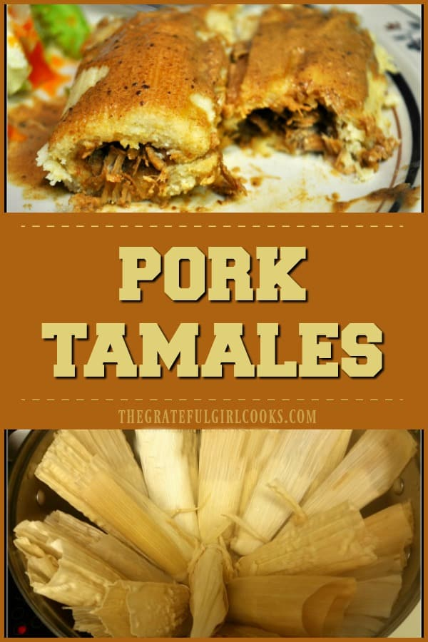 "Homemade Shredded Pork Tamales topped with a ""made from scratch"" California chile sauce, are a delicious classic Mexican dish that you will LOVE!"