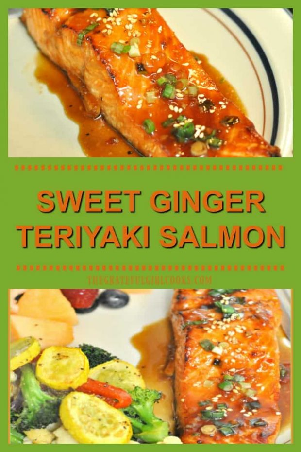 Sweet Ginger Teriyaki Salmon / The Grateful Girl Cooks! Salmon is marinated in a teriyaki, ginger, garlic, honey & brown sugar sauce, then baked for 15-30 minutes in this easy to prepare delicious seafood dinner!
