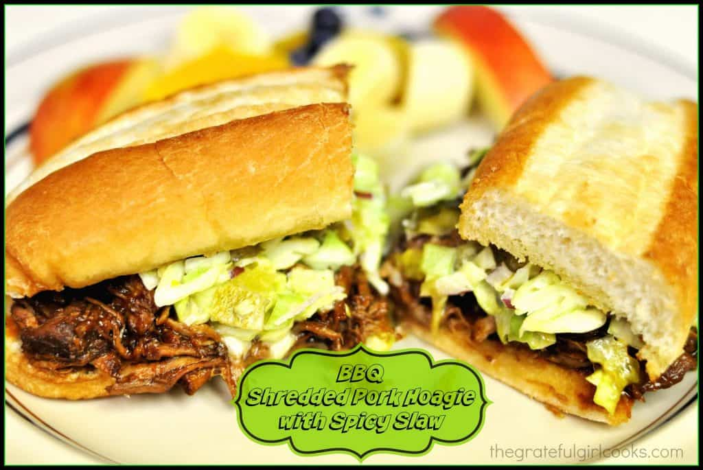 BBQ Shredded Pork Hoagie with Spicy Slaw / The Grateful Girl Cooks!