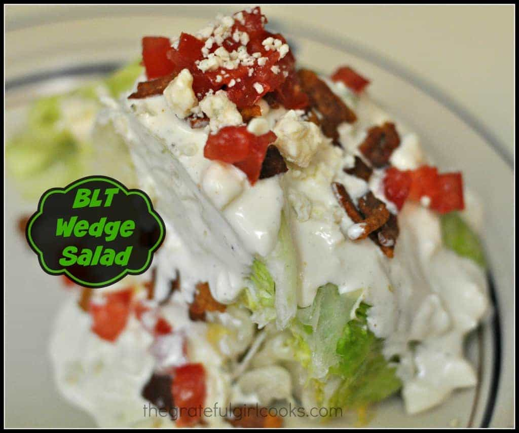 BLT Wedge Salad / The Grateful Girl Cooks!