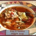 Easy & Healthy Veggie Soup