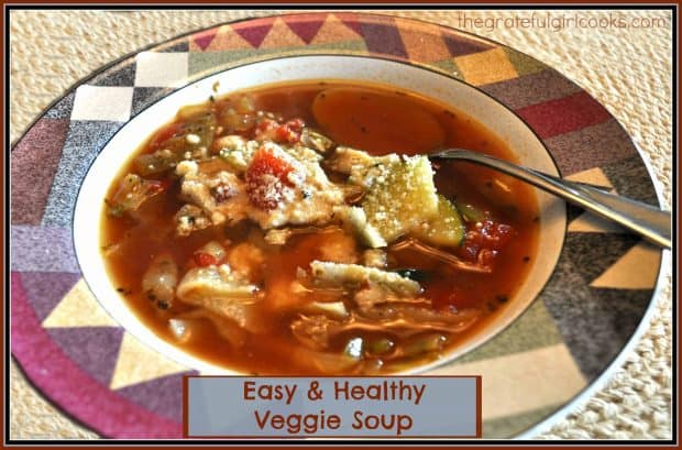 Easy & Healthy Veggie Soup / The Grateful Girl Cooks!