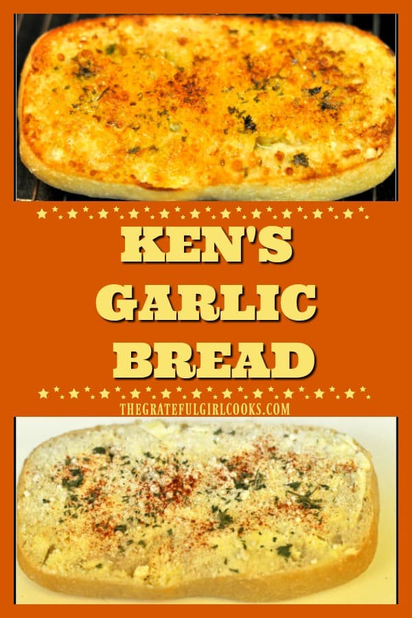 Ken's Garlic Bread is an easy, crunchy, tasty side dish for salads, soup or main courses. Broiled baguette has Parmesan, garlic, butter, paprika and parsley!