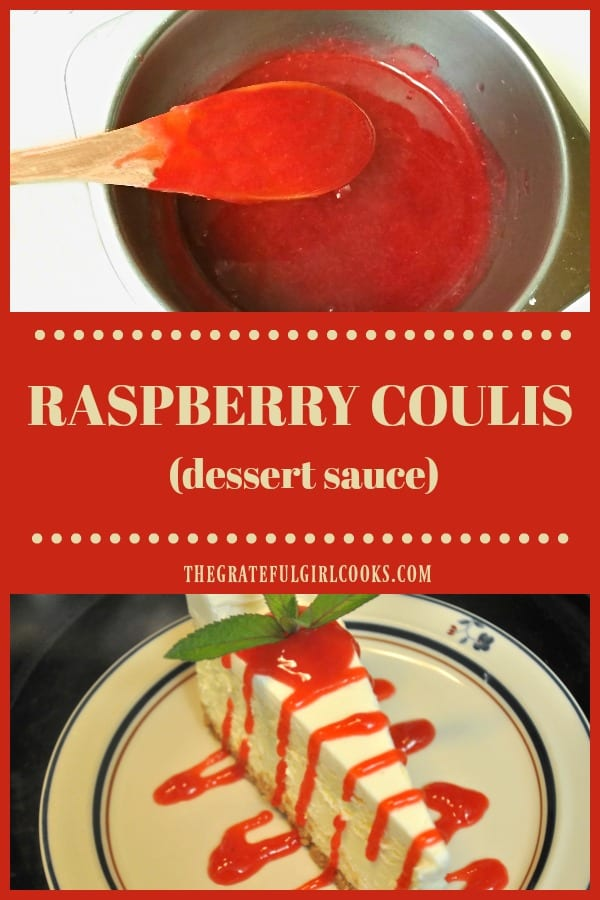 Raspberry coulis (Koo-LEE) is a 3-ingredient dessert sauce that's easy to make, and perfect for topping cheesecake, ice cream, cakes, or pancakes.