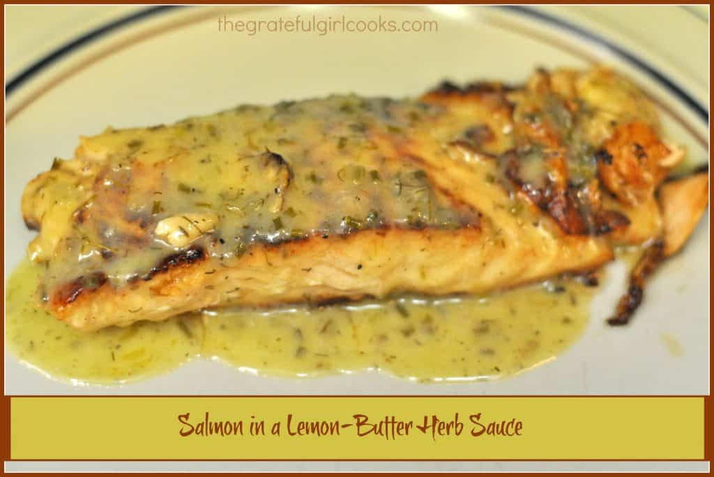 Salmon in a Lemon-Butter Herb Sauce / The Grateful Girl Cooks!