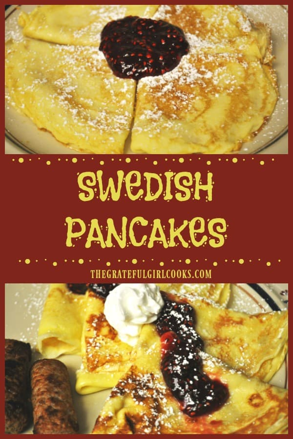 Swedish pancakes are a delicious breakfast treat! Thin crepe-like pancakes are buttered, dusted with powdered sugar and a dollop of raspberry jam.