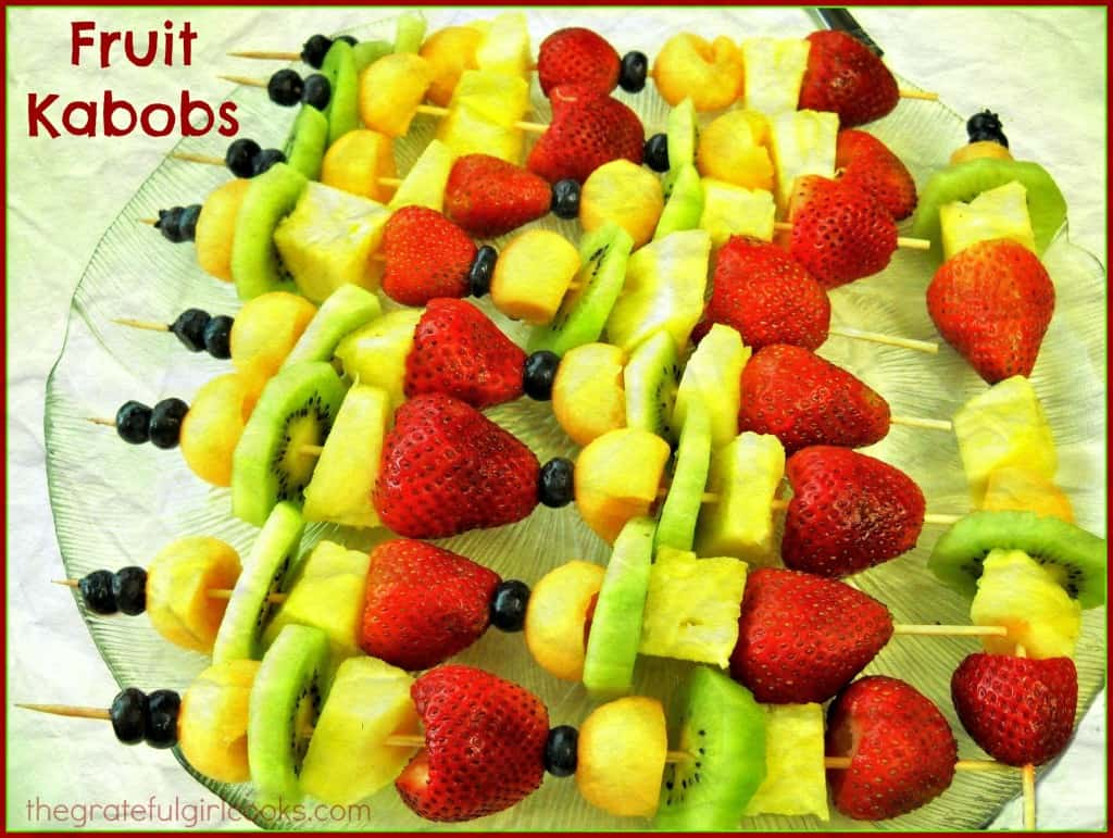 Fruit Kabobs / The Grateful Girl Cooks!