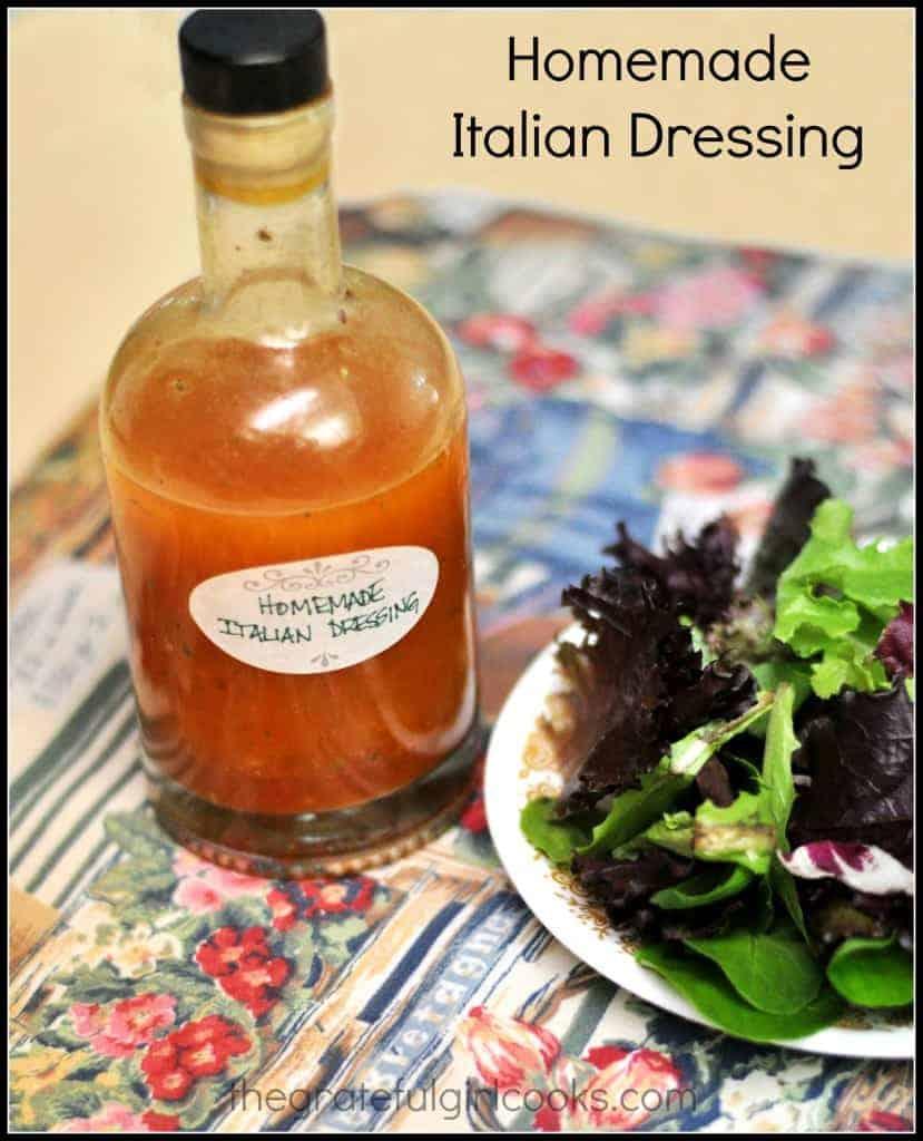 Homemade Italian Dressing / The Grateful Girl Cooks!