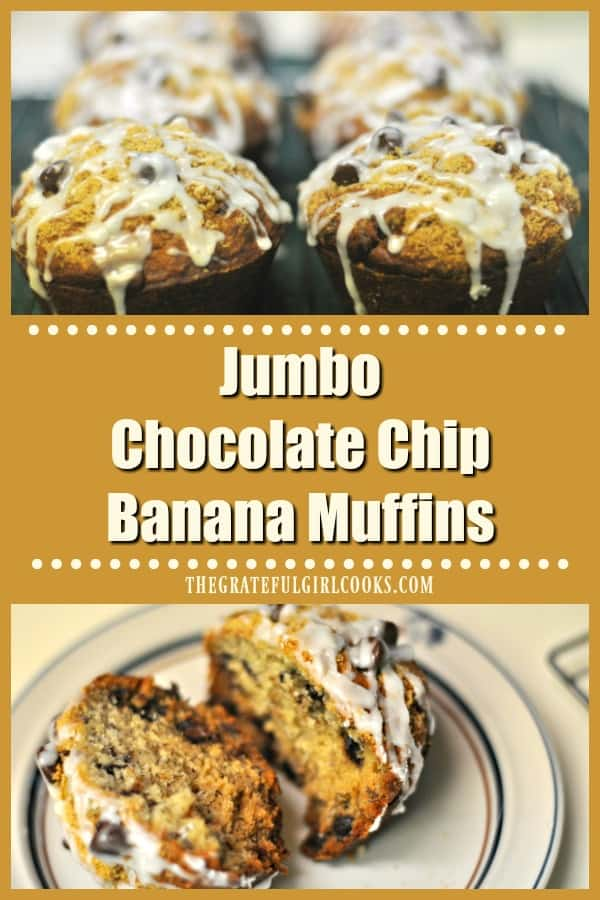 Make 6 jumbo chocolate chip banana muffins (or 12 standard sized)! Yummy muffins, topped with chocolate chips, graham cracker crumbs & vanilla glaze.