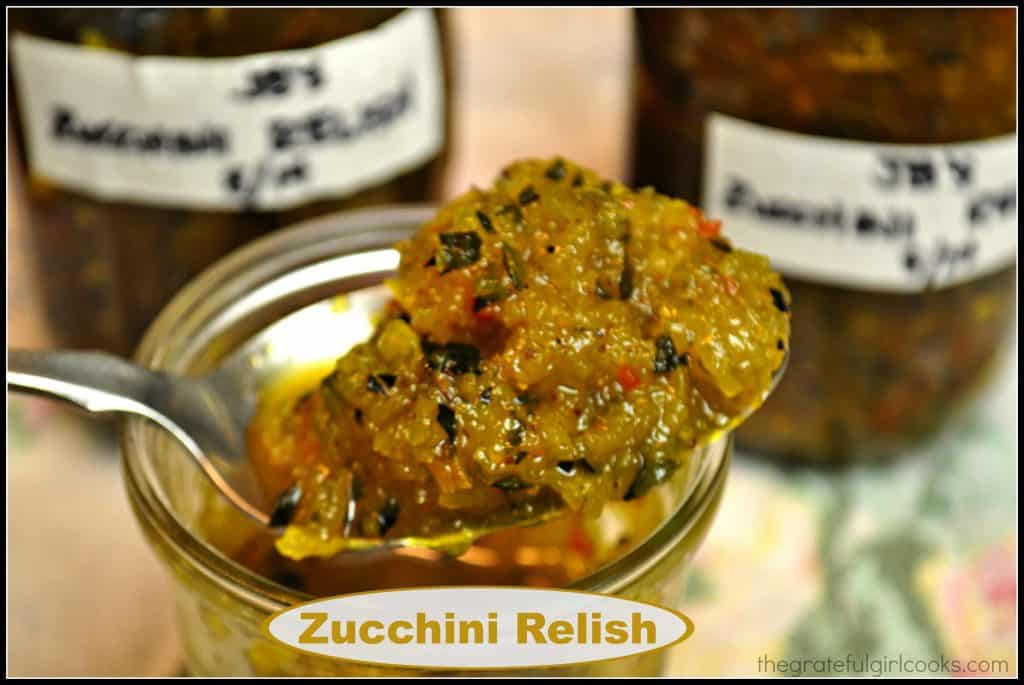 Zucchini Relish / The Grateful Girl Cooks!