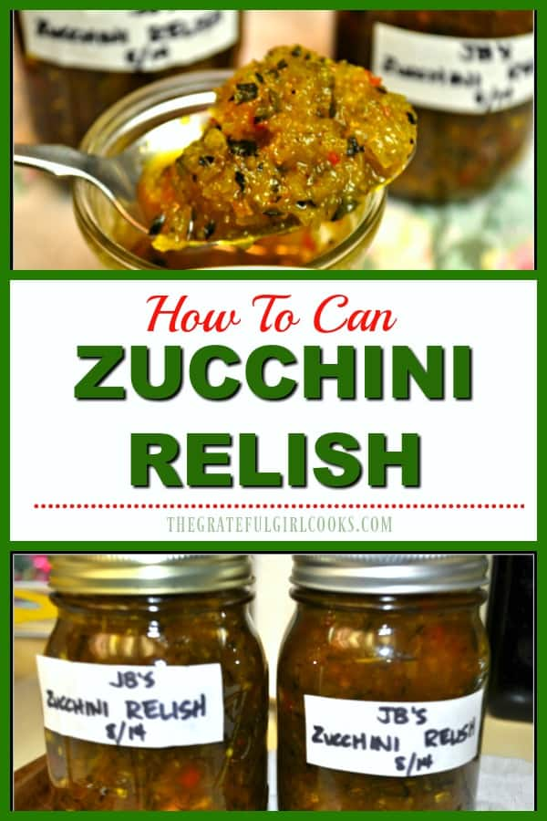 Learn how to make tasty zucchini relish (similar to pickle relish), an amazing condiment for hot dogs, hamburgers, etc., and learn how to can it for long term storage!
