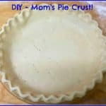 DIY – Mom's Pie Crust!