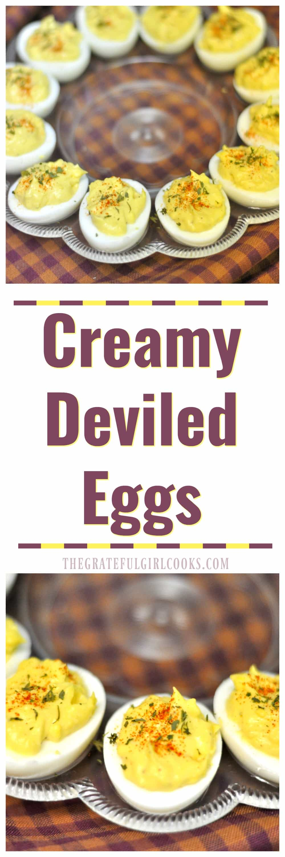 Creamy Deviled Eggs / The Grateful Girl Cooks!