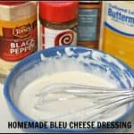Homemade Bleu Cheese Dressing