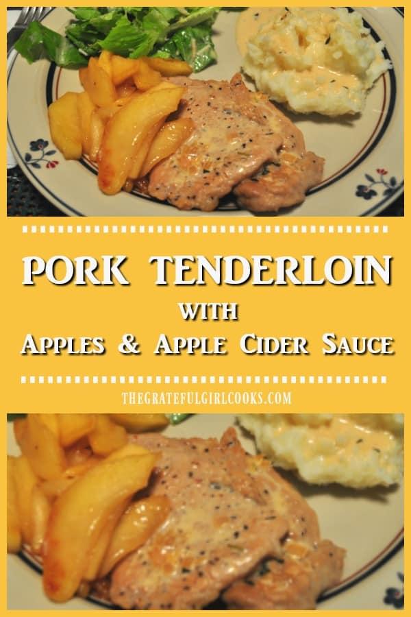 Pork Tenderloin With Apples And Apple Cider Sauce / The Grateful Girl Cooks!