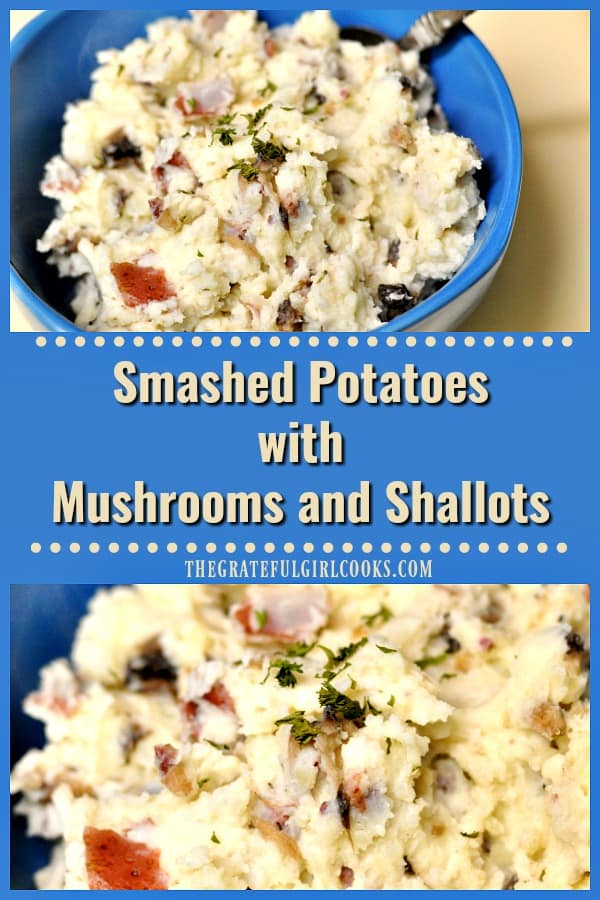 Smashed Potatoes with Mushrooms and Shallots / The Grateful Girl Cooks!