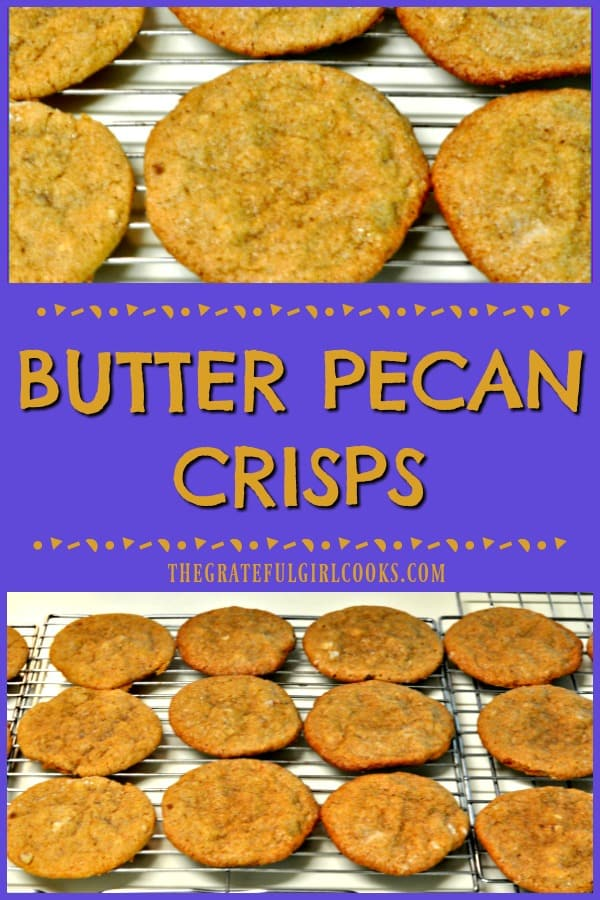 You're gonna love Butter Pecan Crisps! These yummy cookies are easy to make, crisp and delicious, and are always a big hit at dessert or snack time!