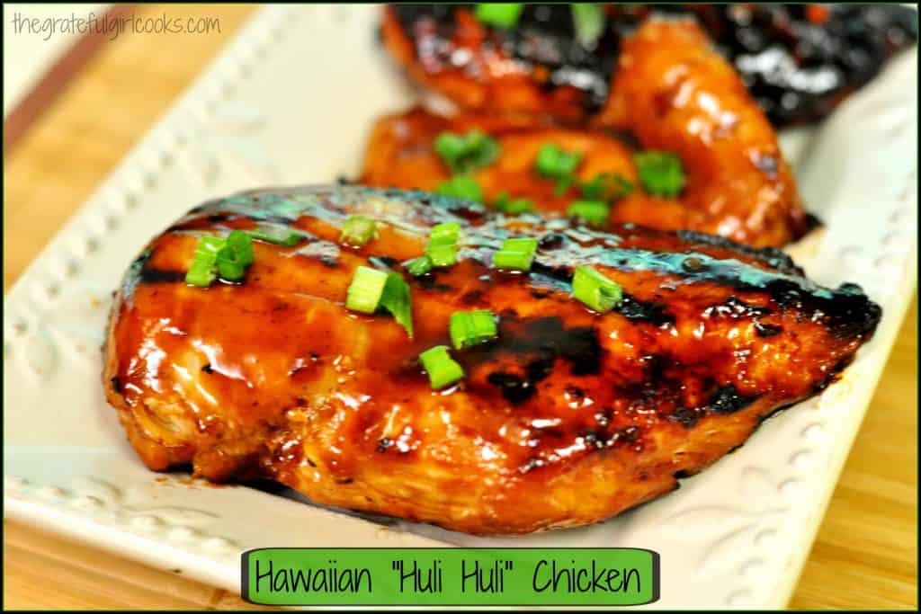 Hawaiian Huli Huli Chicken / The Grateful Girl Cooks!