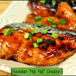 "Hawaiian ""Huli Huli"" Chicken"