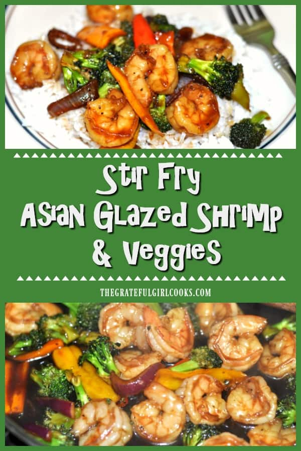 Asian Glazed Shrimp is coated in sauce, and stir-fried with veggies (broccoli/peppers/onion). This flavorful dish is ready to eat in 30 minutes.