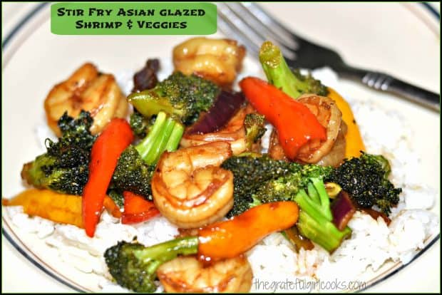 Stir Fry Asian Glazed Shrimp & Veggies / The Grateful Girl Cooks!