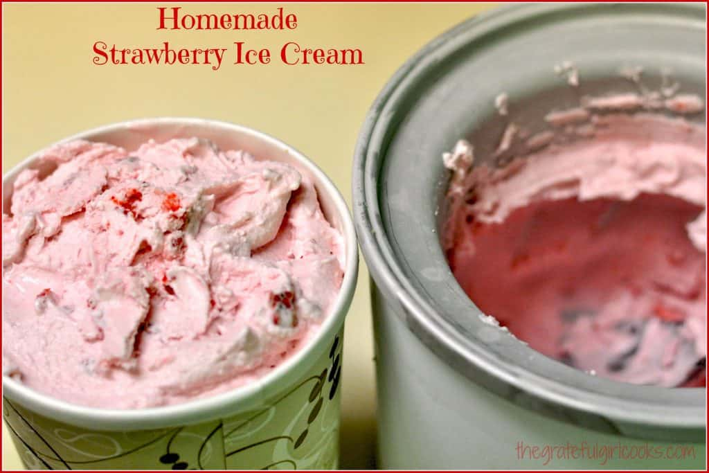 Homemade Strawberry Ice Cream / The Grateful Girl Cooks!