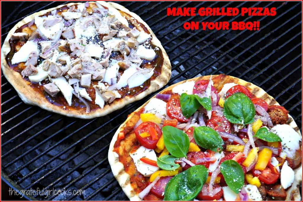 Make Grilled Pizzas On Your BBQ!! / The Grateful Girl Cooks!