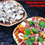 Make Grilled Pizzas On Your BBQ!