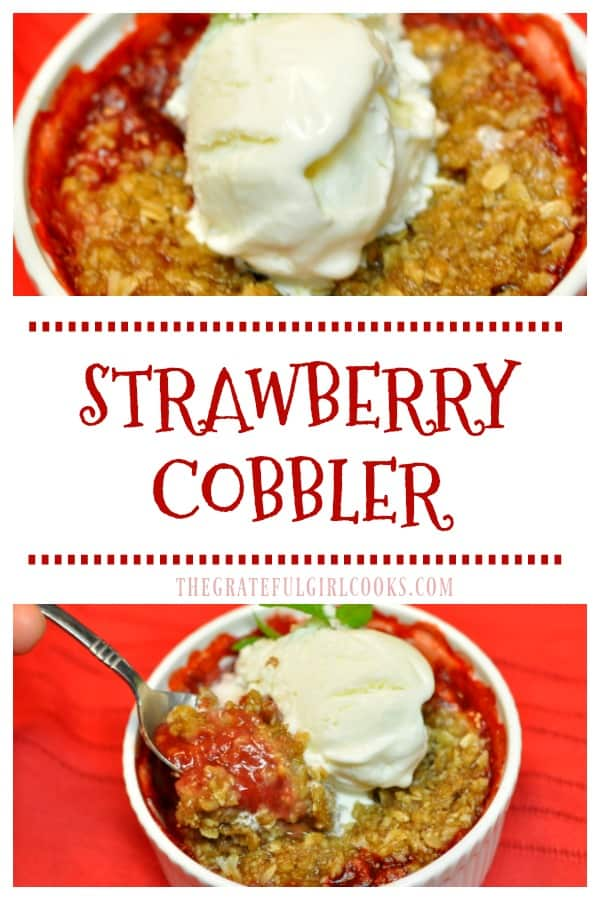 Delicious strawberry cobbler (in individual servings), featuring fresh strawberries and a buttery crumb topping, will be a family dessert favorite!