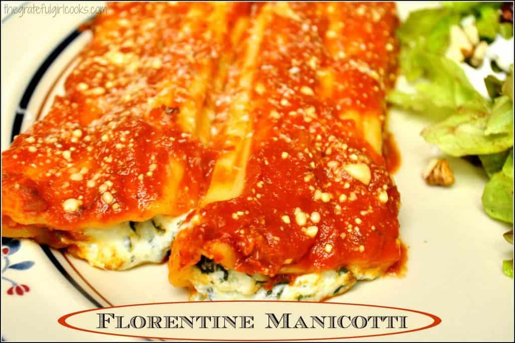 Florentine Manicotti / The Grateful Girl Cooks!