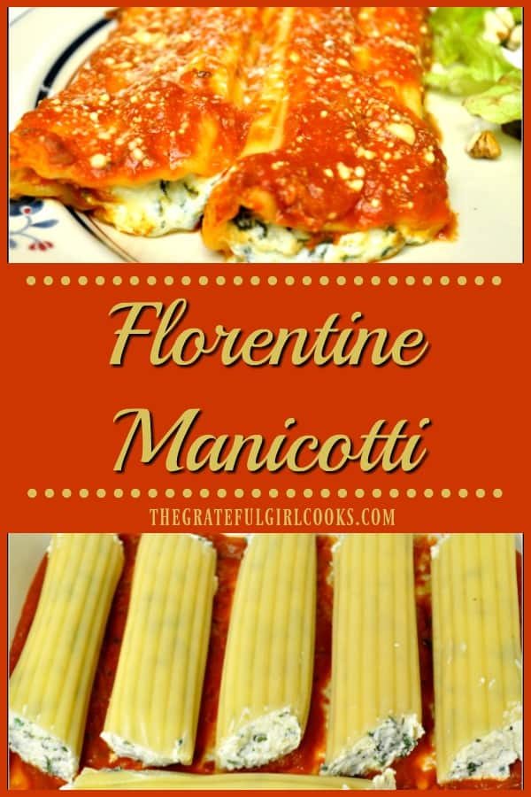 Florentine manicotti, filled with ricotta, Parmesan and mozzarella cheeses, and covered with marinara sauce is a meatless, easy to make Italian dish.