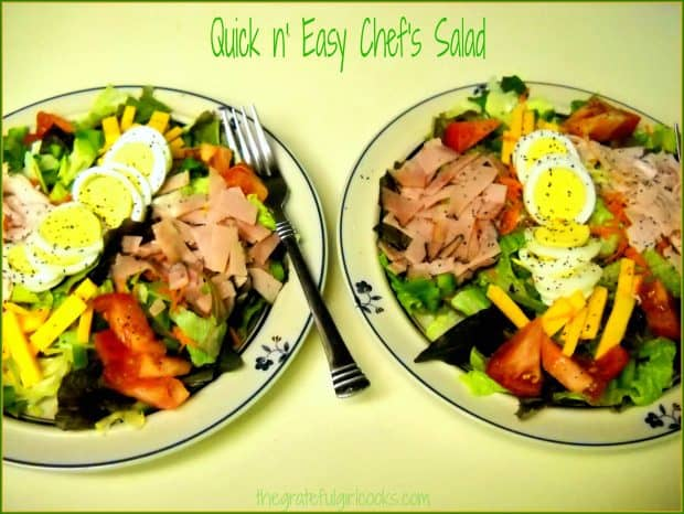 Quick n' Easy Chef's Salad / The Grateful Girl Cooks!