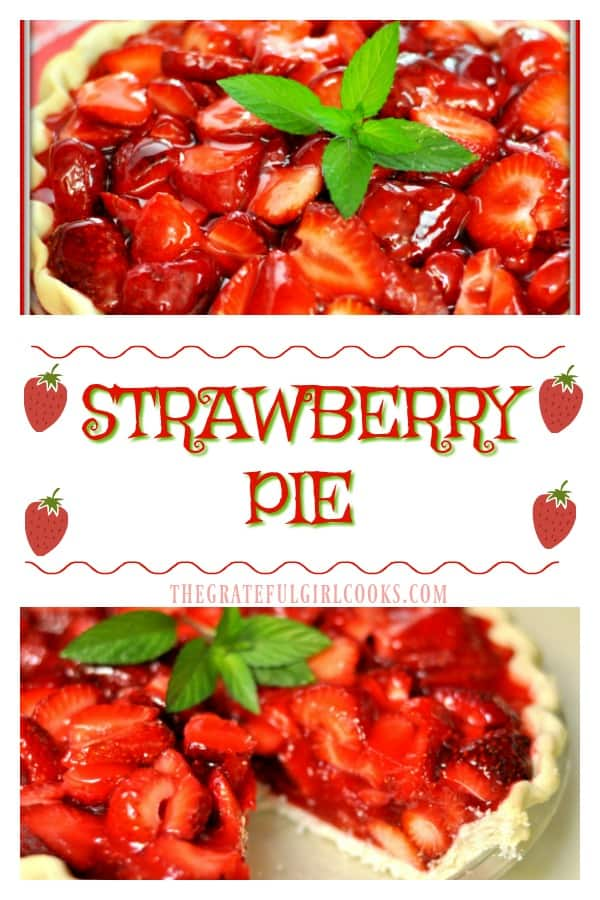 Nothing beats this classic dessert recipe for Strawberry Pie. And it's SO EASY to make, you won't believe it!!