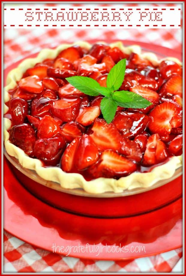 Nothing beats this classic dessert recipe for delicious homemade Strawberry Pie, with strawberry glaze! It's SO QUICK AND EASY to make, you won't believe it!